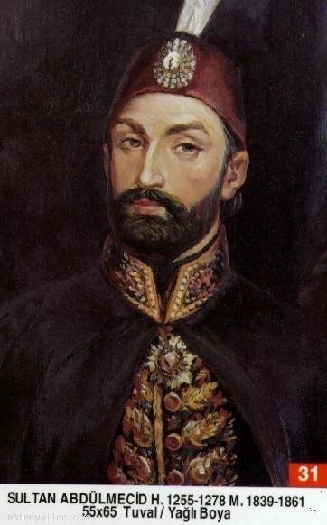 31- Sultan Birinci Abdülmecid Han (Kısaca)