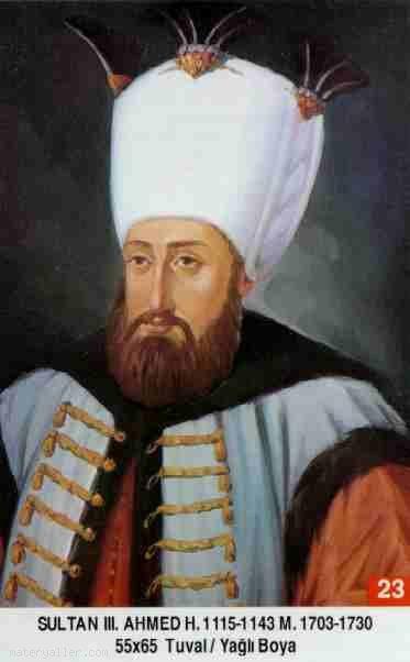 23- Sultan Üçüncü Ahmed Han (Kısaca)